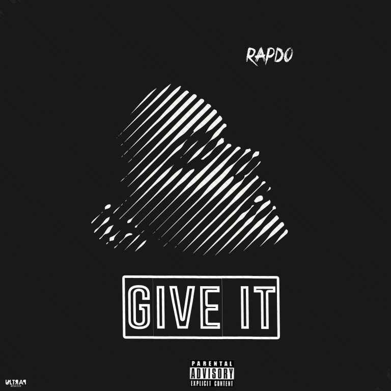 New Song: Rapdo – Give It + Non Stop (M & M By Kingsmartmixx)