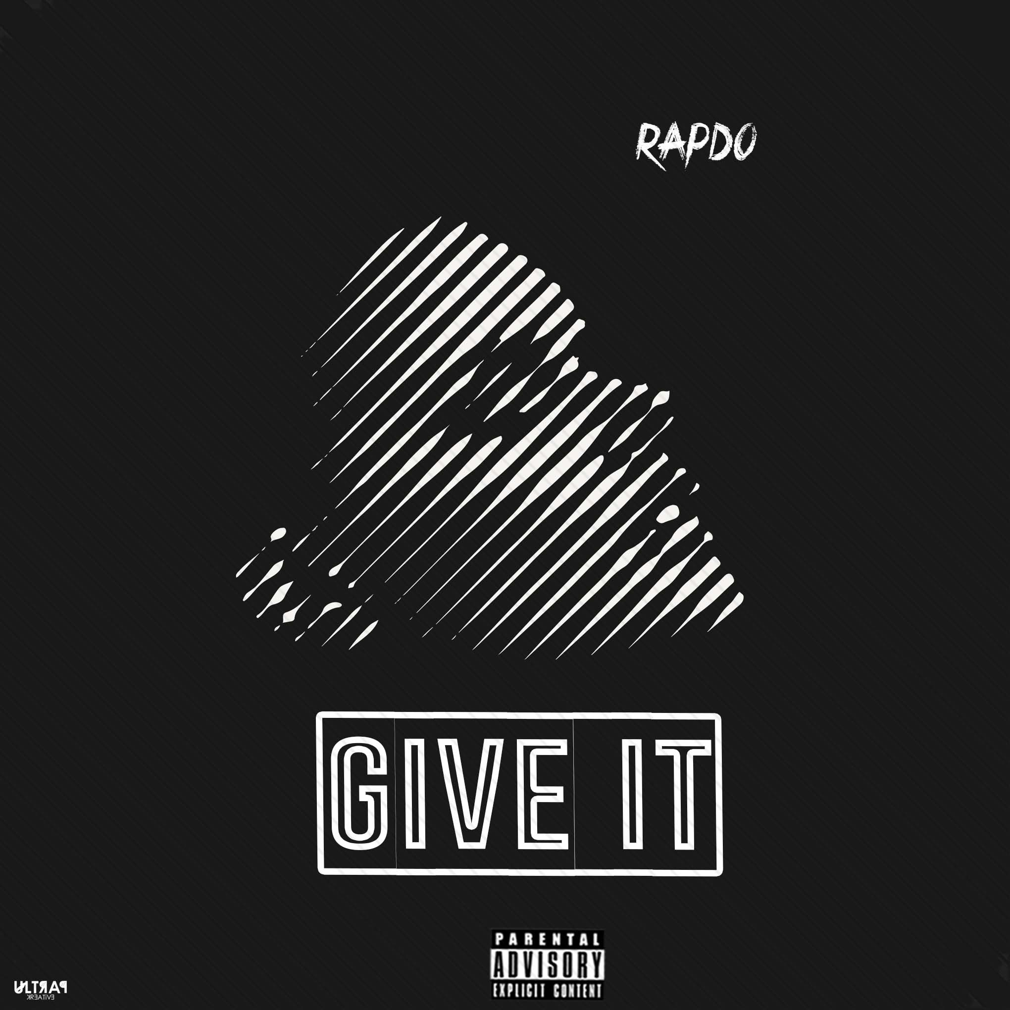 Rapdo - Give It