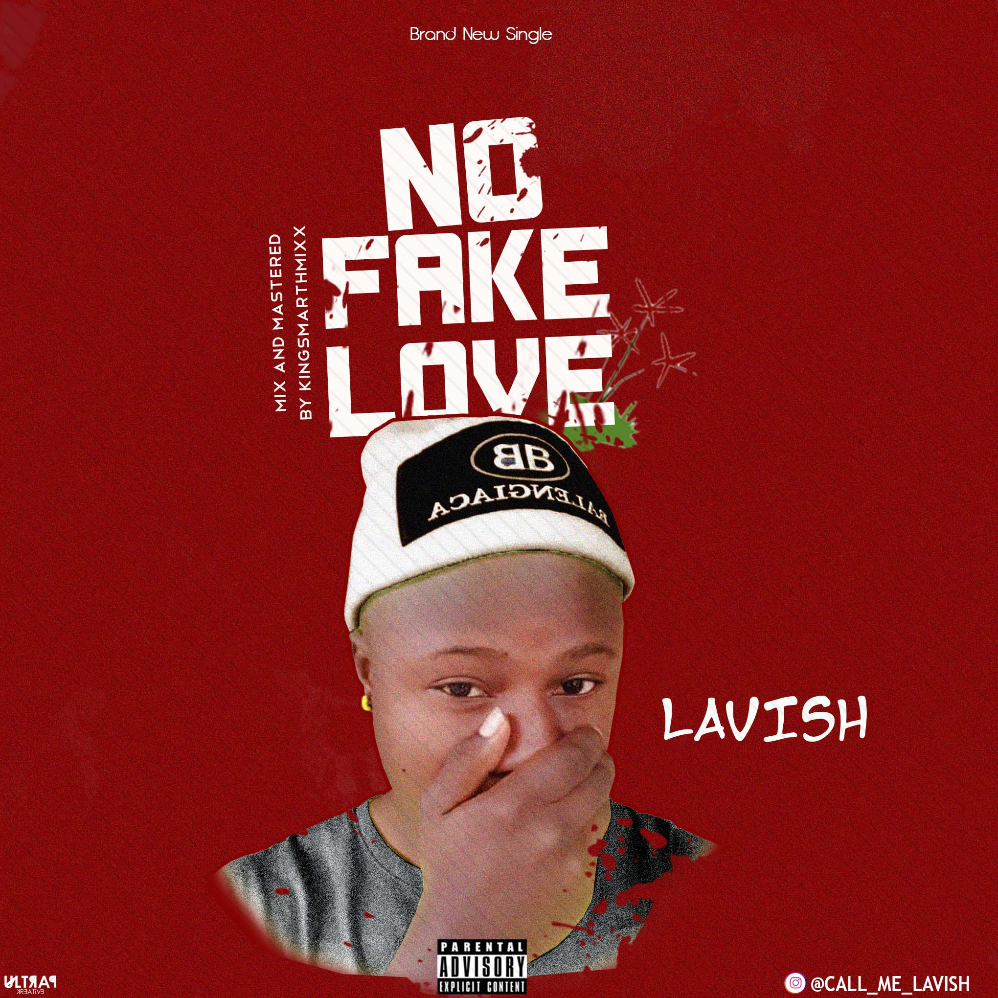 Lavish - No Fake Love