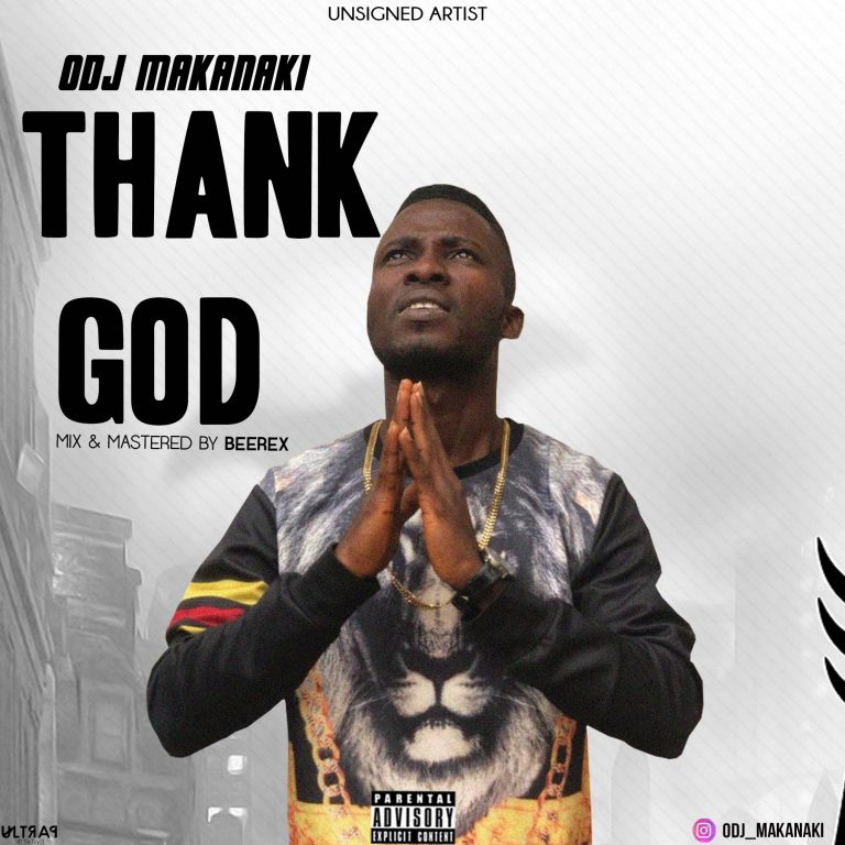 Odj Makanaki – Thank God (M & M By Beerex)