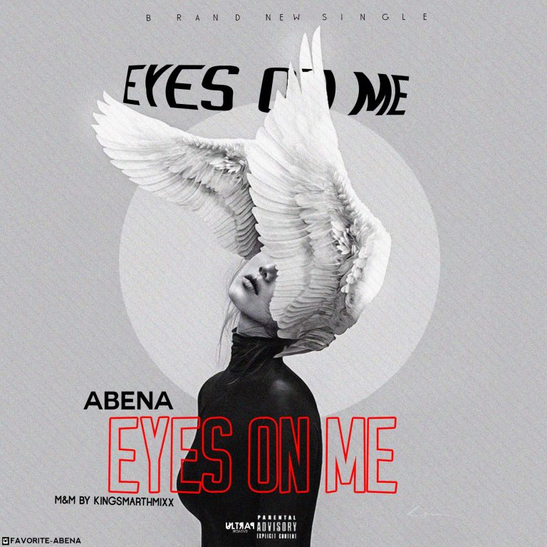 Abena – Eyes On Me (M & M By Kingsmarthmixx)