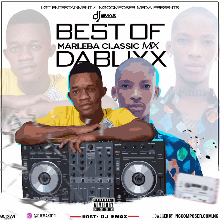 Ngcomposer Ft Dj Emax – Best Of Dablixx (Marleba classic mix)