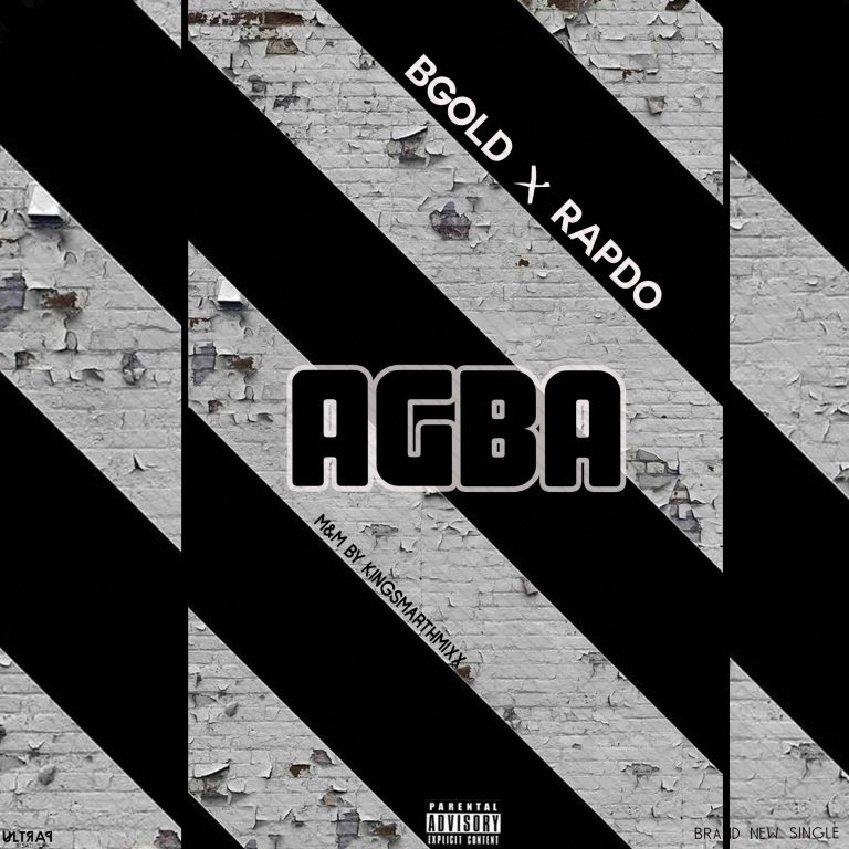BGold – Agba Ft Rapdo (M & M By Kingsmathmixx)