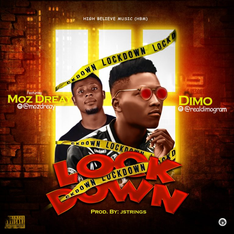 Dimo Ft Moz Dreay – LockDown (Prod By JStrings)