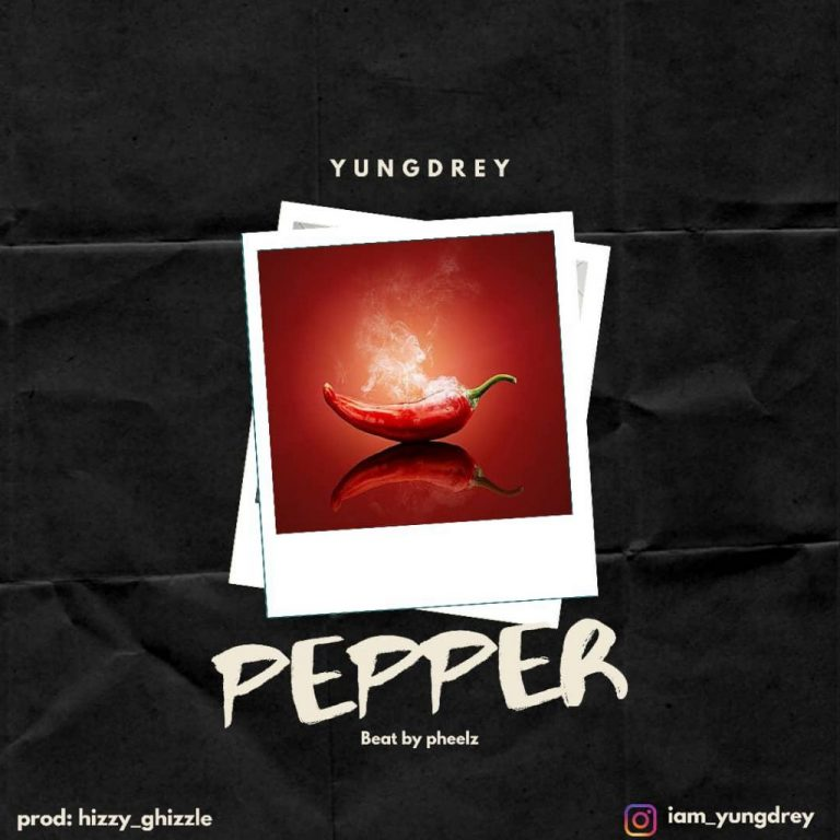 Yung Drey – PEPPER (Prod. by Ghizzle)
