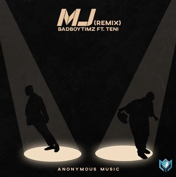 Bad Boy Timz Ft Teni – MJ Remix
