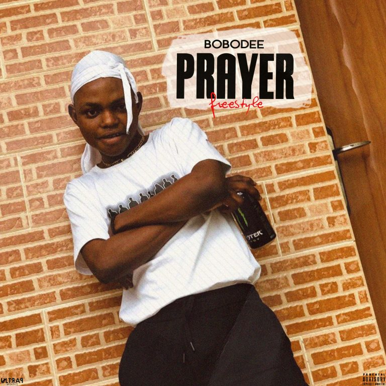 HOT!!!: Bobodee – Prayer (Freestyle)
