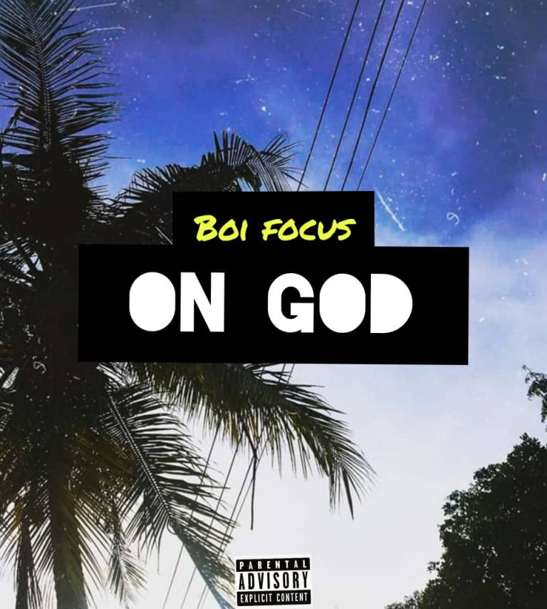Boi Focus – On God