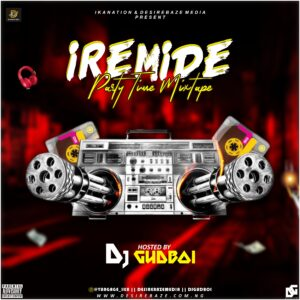 Dj Gudboi - Iremide Party Time Mixtape
