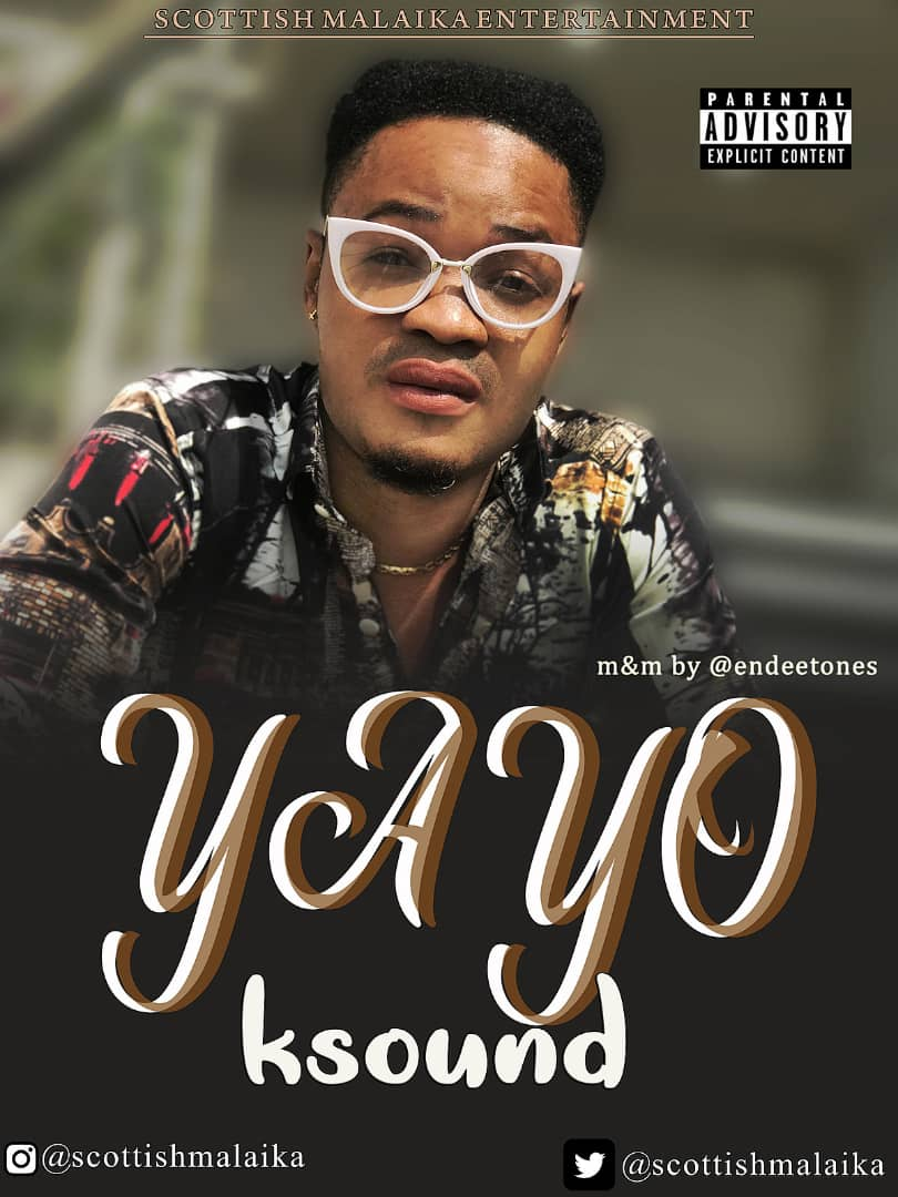 K Sound – YAYO (Mixed by EndeeTones)
