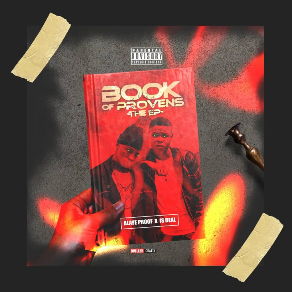 DOWNLOAD EP: Alaye Proof x Is Real - Book Of Provens (The EP)