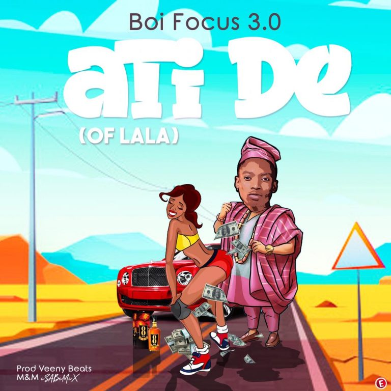 Boi Focus 3.0 – aTi De (Of LaLa)