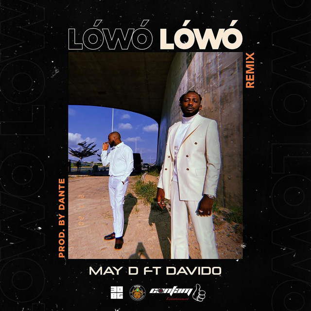May D Ft Davido – Lowo Lowo (Remix)