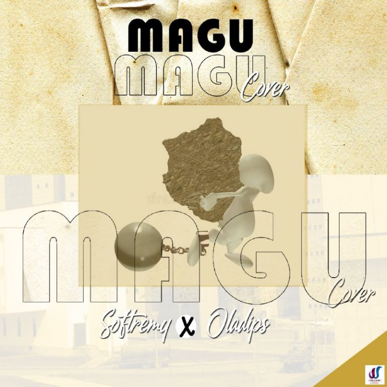 Softremy x Oladips – Magu (Cover)