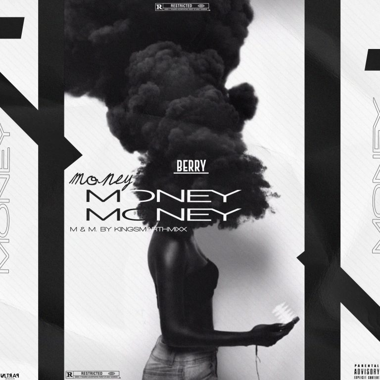 HOTTEST: Berry – Money (M & M By Kingsmarthmixx)