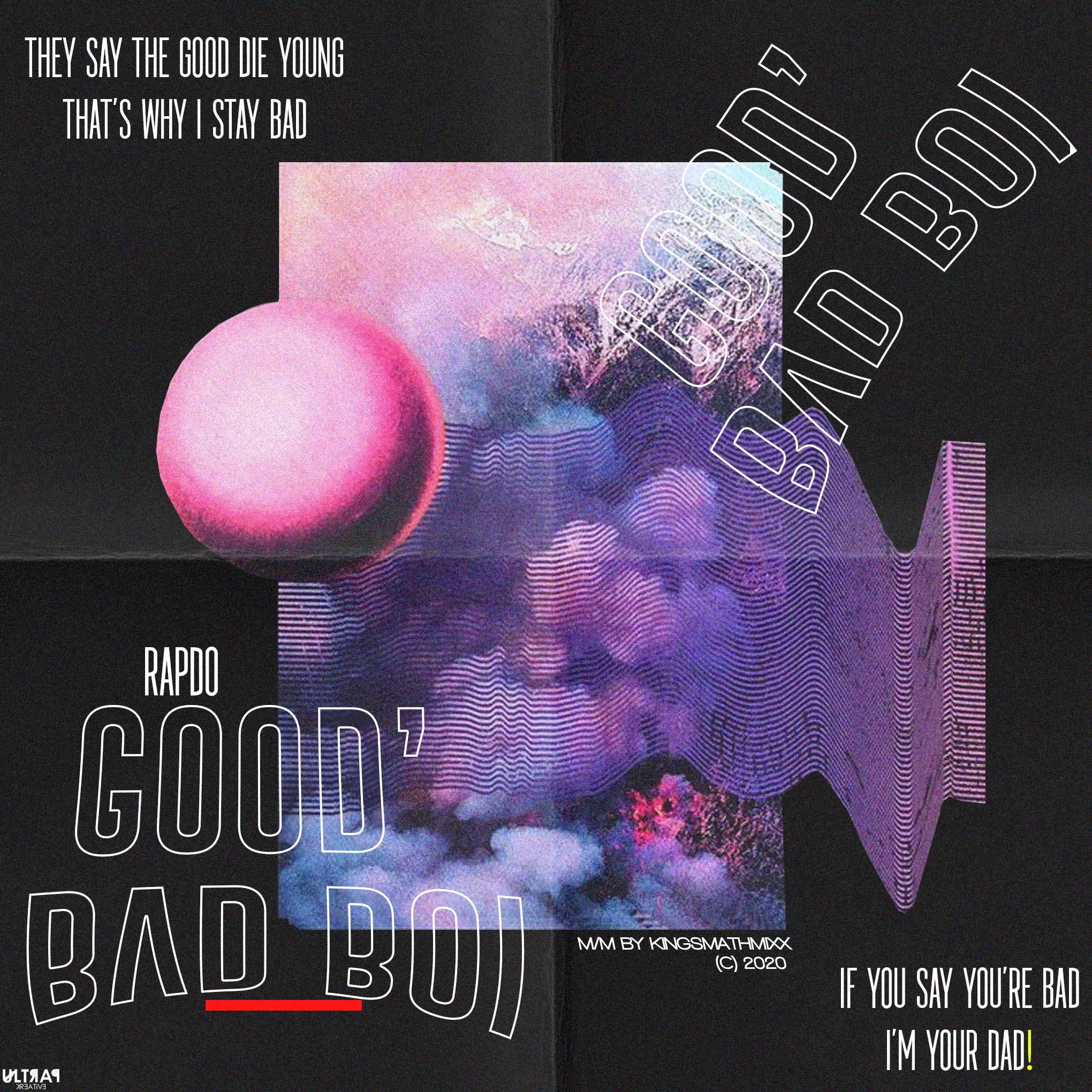 Rapdo - Good Bad Boi