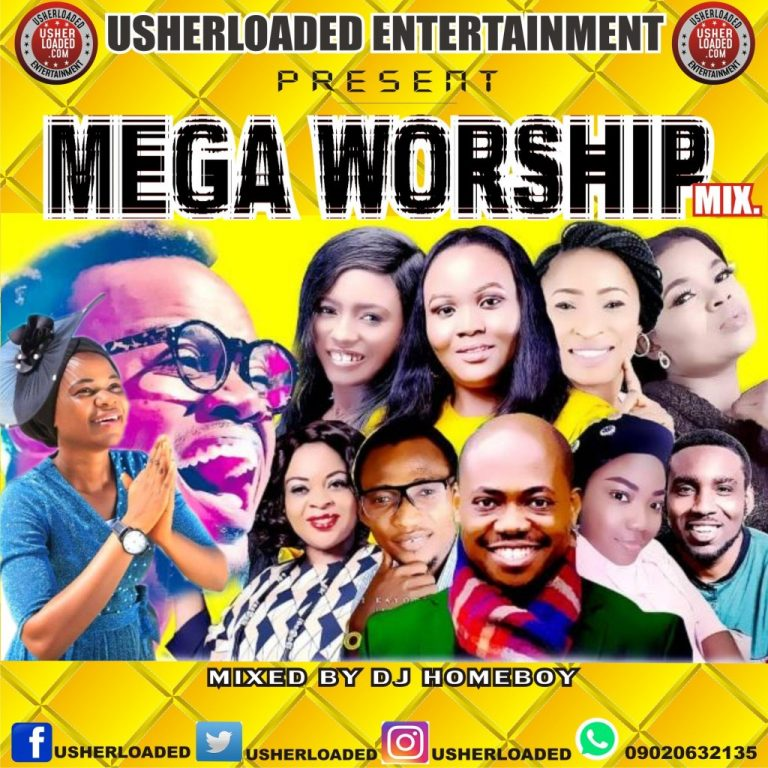 MIXTAPE: Usherloaded – Mega Worship Mixtape (Mixed By Dj Homeboy)