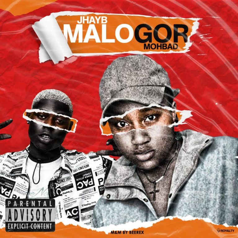 Jhay B – MaloGor Ft Mohbad (M & M By Beerex)