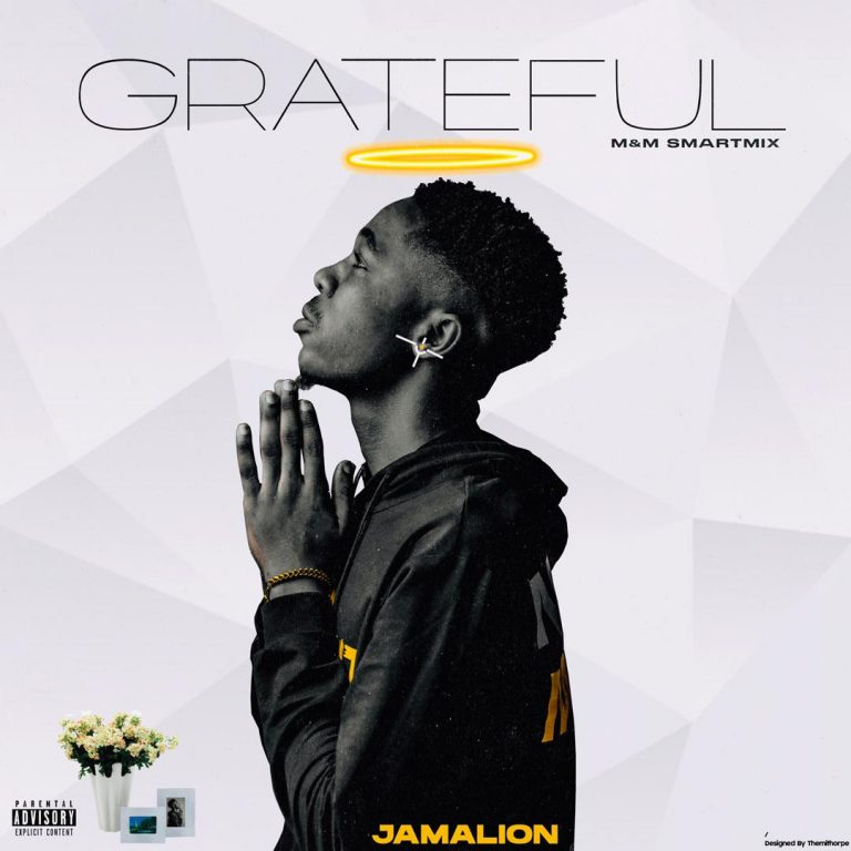 Jamalion – GrateFul (M & M Kingsmarthimixx)