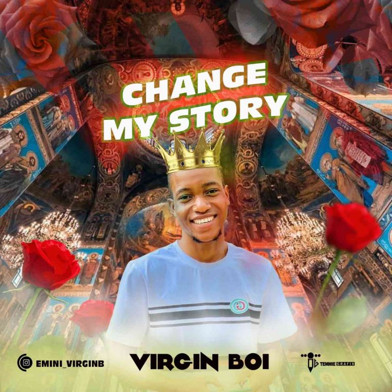 MUSIC: Virgin Boy – Change My Story