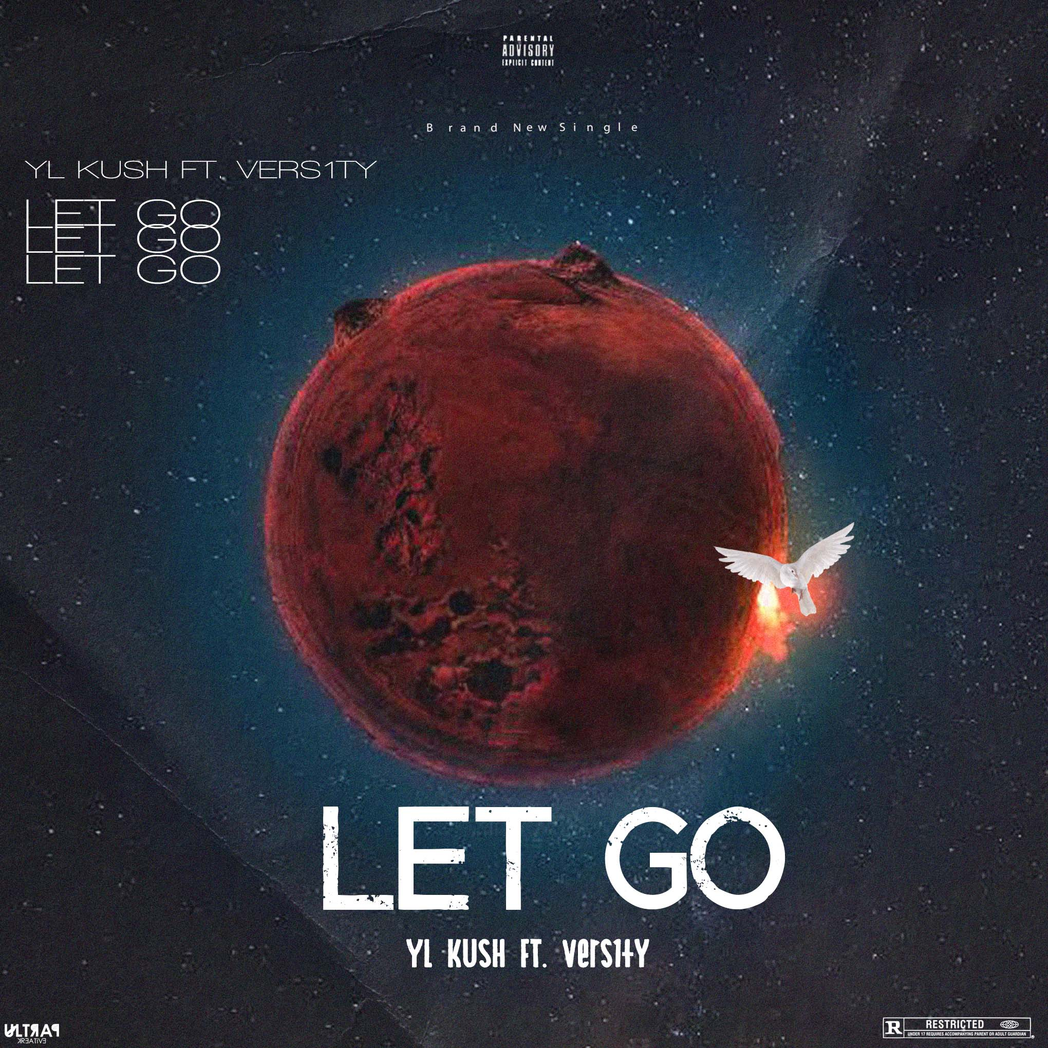 YL Kush - Let Go Ft. Vers1ty