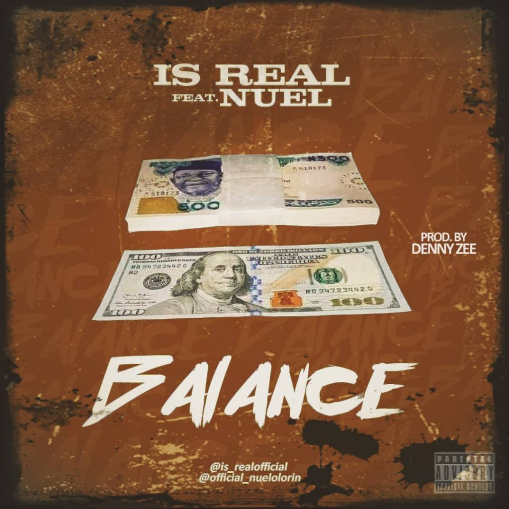 Is Real ft. Nuel - Balance