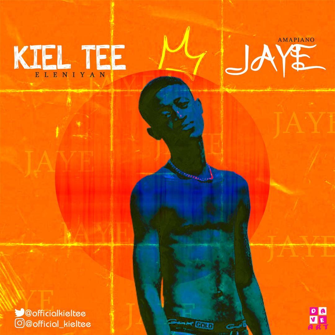 MUSIC: Kiel Tee - Jaye (Prod. by CrazyBeats)