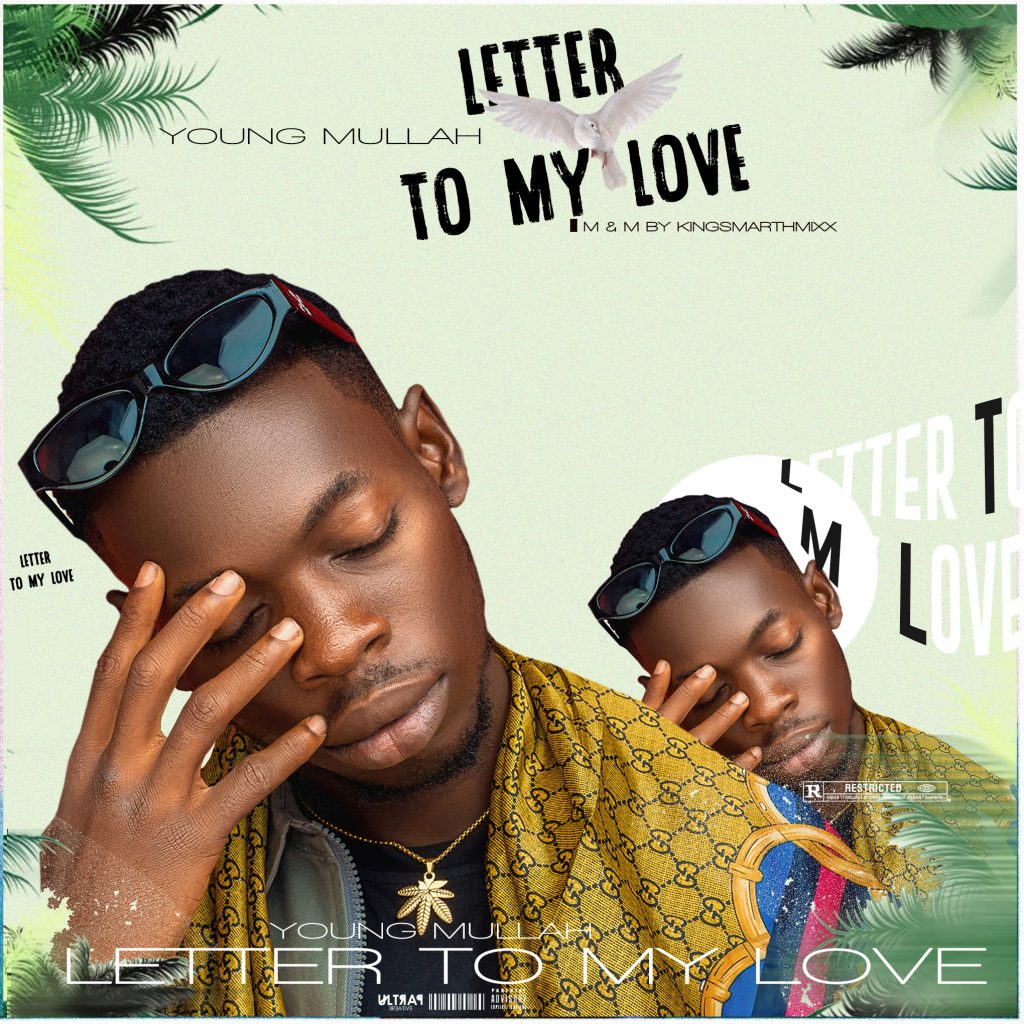 Young Mullah - Letter To My Love