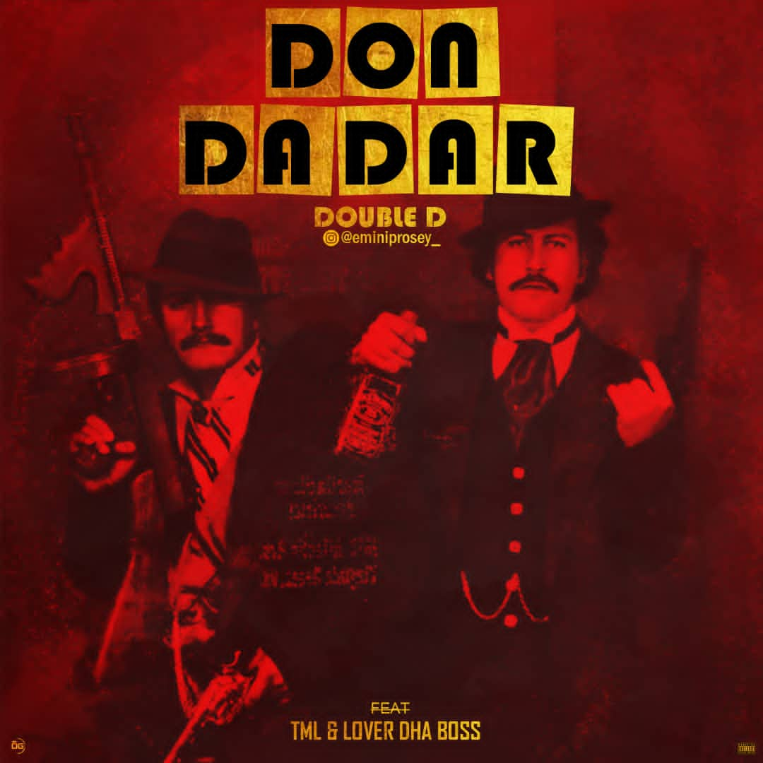 Double D ft. WestBoi TML x Lover Dha Boss - Don Dadar