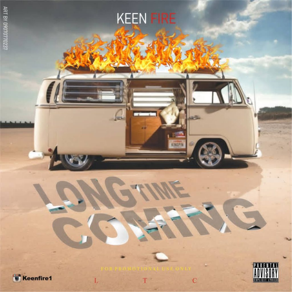 Keen Fire - Long Time Coming EP