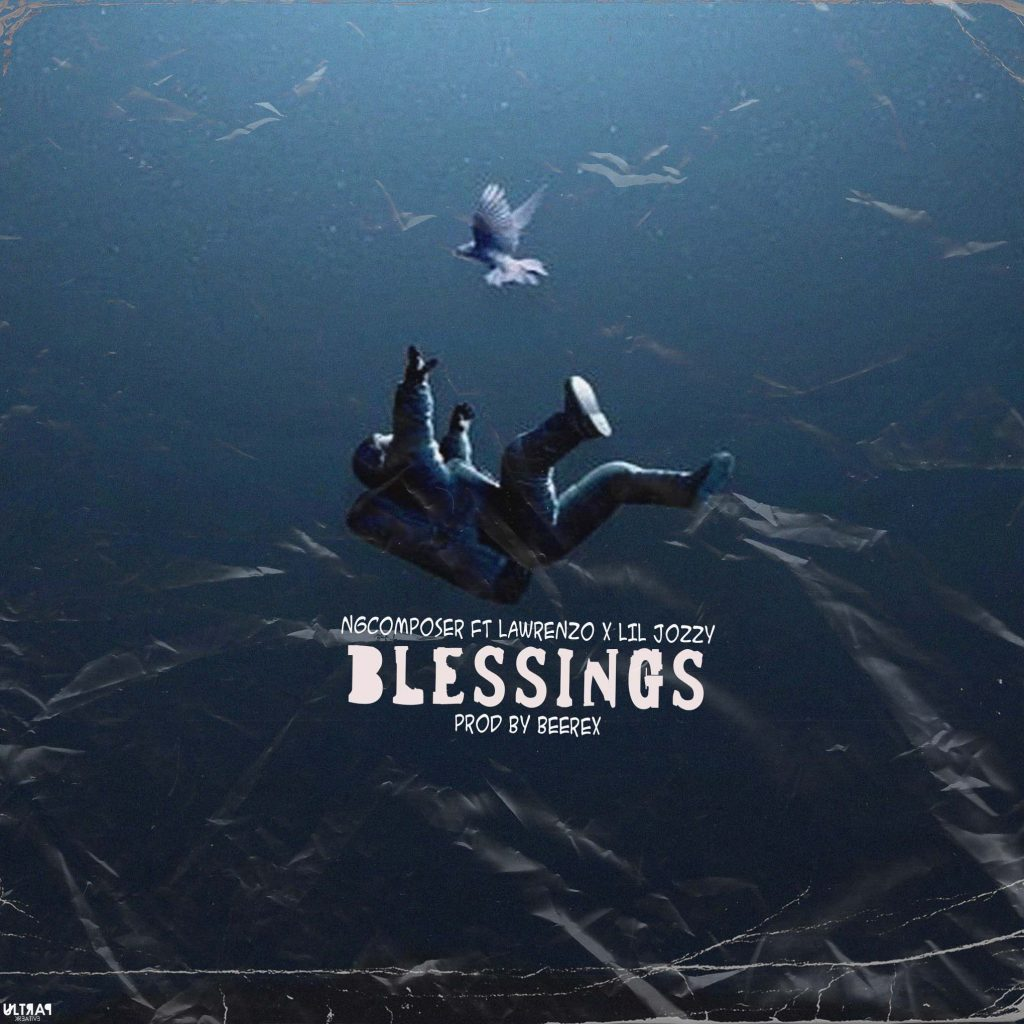 Ngcomposer - Blessings Ft Lawrenzo x Lil Jozzy