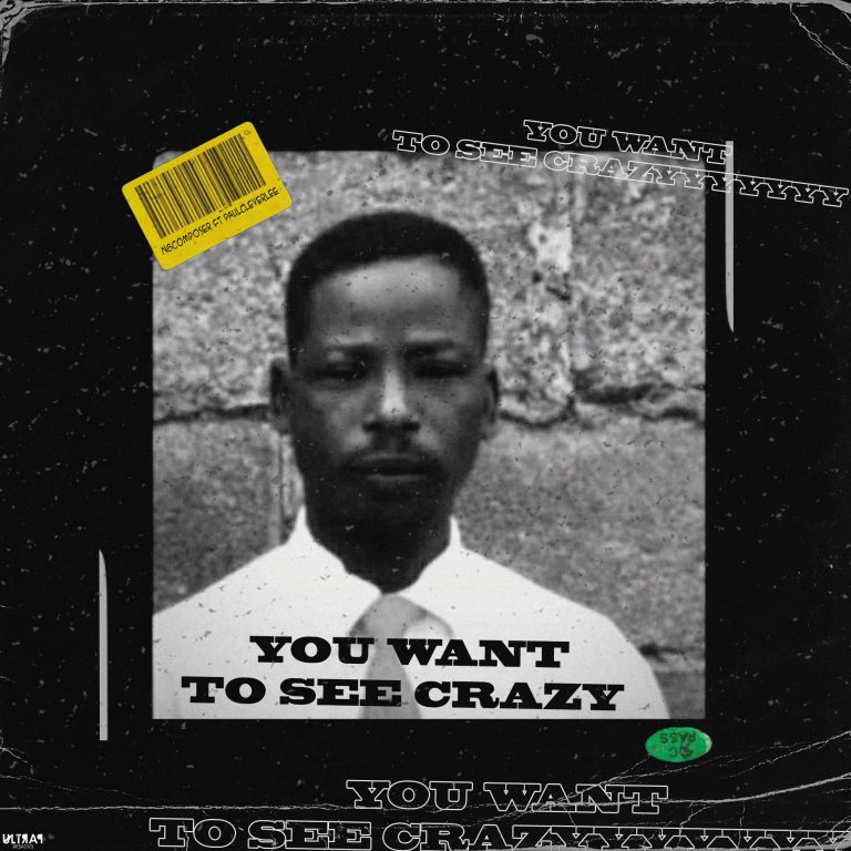 Ngcomposer Ft PaulCleverLee – You Want To See Crazy (Blackcamaru Mix)
